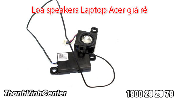 Thay loa Speakers laptop Acer giá rẻ
