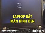 Nguyên nhân và cách khắc phục laptop bật lên màn hình đen