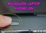Cách kiểm tra và nhận biết khi mở nguồn laptop không lên