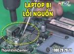 Laptop bị lỗi nguồn? Nguyên nhân do đâu?
