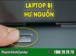 Cách xử lý khi laptop bị hư nguồn hiệu quả nhất