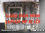 Card màn hình laptop hp bị lỗi, phải làm sao?