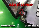 Nguyên nhân và cách khắc phục khi bản lề laptop bị gãy