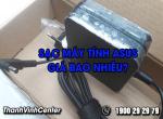 Sạc máy tính Asus giá bao nhiêu, mua sạc giá rẻ - uy tín tại TP.HCM.