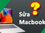 Kinh nghiệm đi sửa Laptop, Macbook, Máy tính cần biết