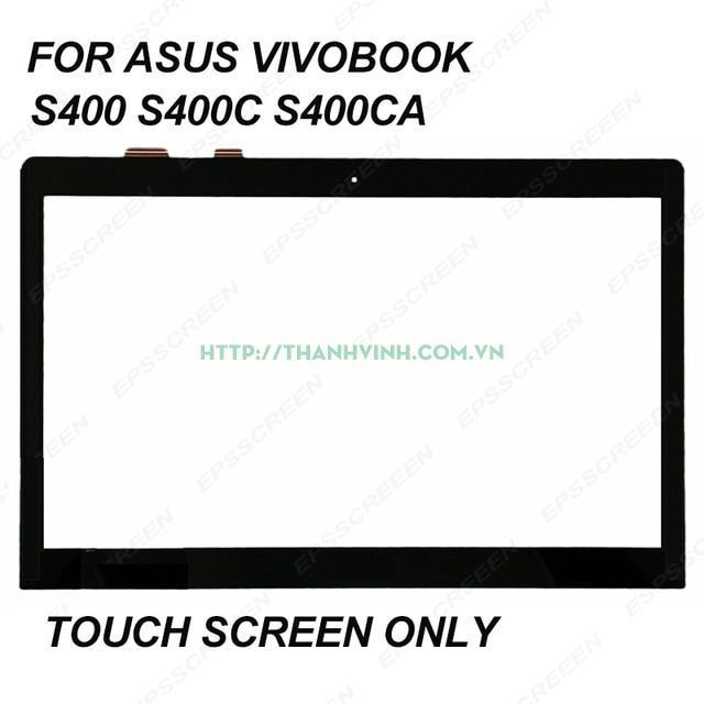 Thay mặt kính, màn hình cảm ứng Asus VivoBook S400 S400C S400CA